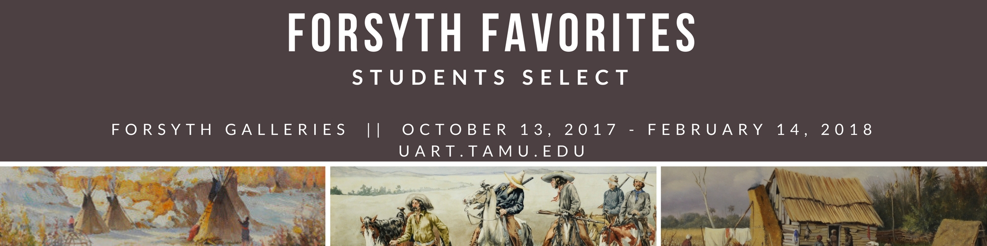Forsyth Favorites: Students Select will be on display in the Forsyth Galleries through February 14, 2018.