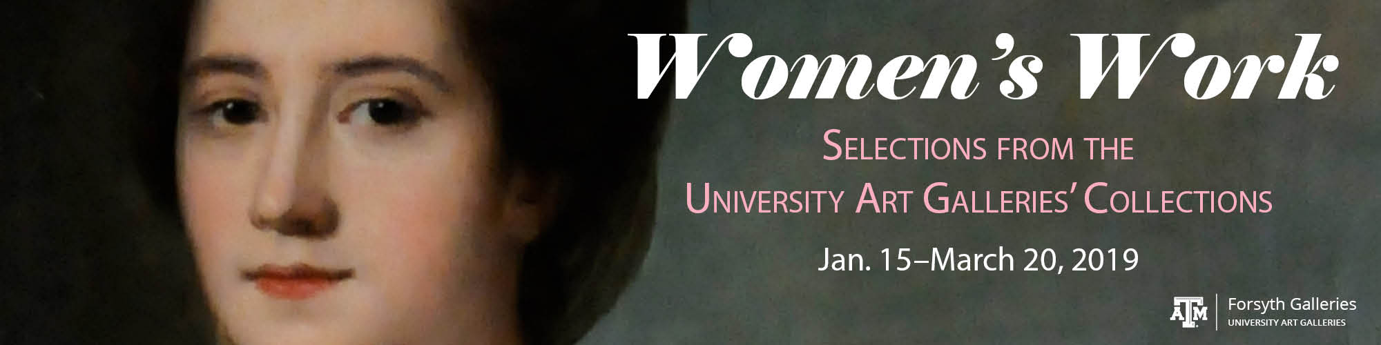 Women's Work: Selections from the University Art Galleries' Collections