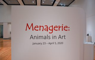 "Title wall in gallery; it reads ""Menagerie: Animals in Art"" January 23-April 5, 2020"